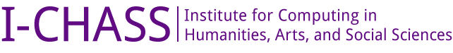 University of Illinois at Urbana-Champaign – Institute for Computing in Humanities, Arts, and Social Sciences